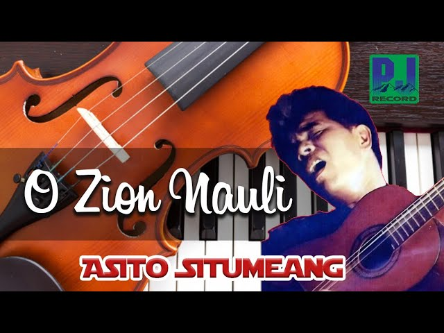 ASITO SITUMEANG - O ZION NAULI (Official Music Video) [HD]