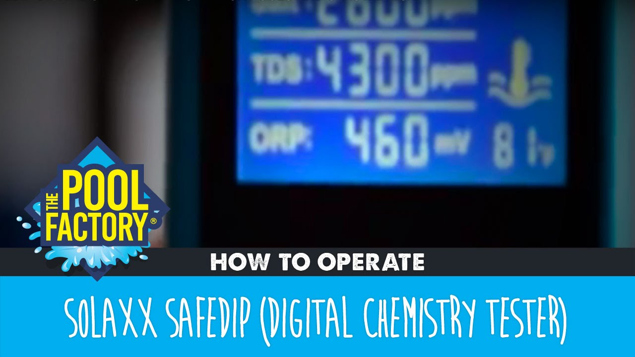 solaxx safedip digital chemistry tester how to operate youtube