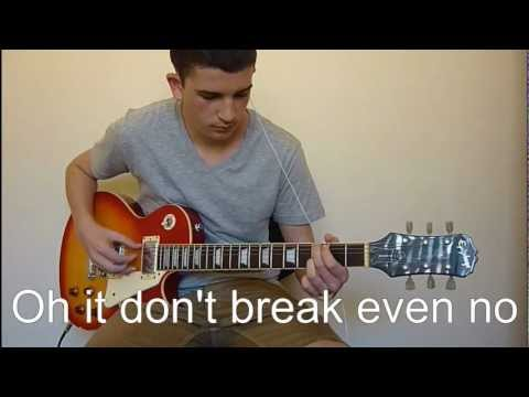 The Script - Breakeven - Guitar Cover - Lyrics