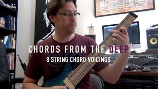 8 String Guitar Lesson - Chords from the Deep