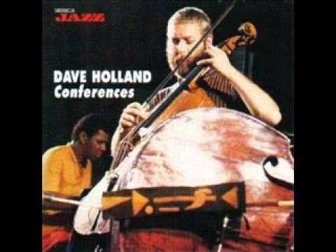 Dave Holland   Conferences of the Bird   Conferences