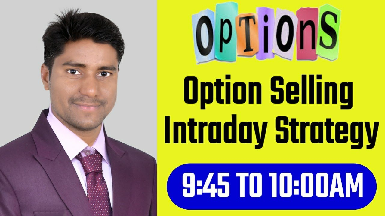 Banknifty Intraday option selling strategy,stock market for beginners,stock market Latest News.