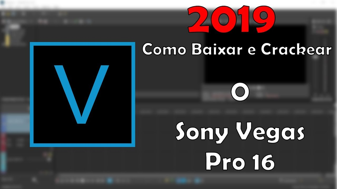 sony vegas crackeado 2019