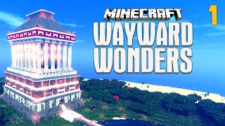 Minecraft: WAYWARD WONDERS (EP.1) ★ YouAlwaysWin