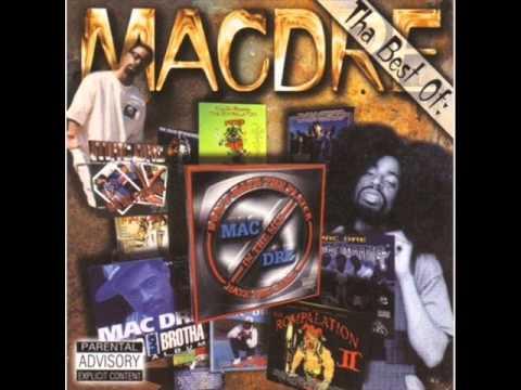 The Best of Mac Dre (Full Album)
