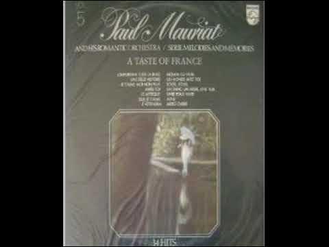 PAUL MAURIAT - UNE BELLE HISTOIRE