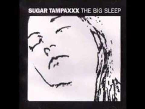Sugar Tampaxxx - The Big Sleep (Full Album)