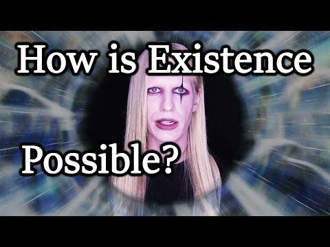 How is Existence Possible?