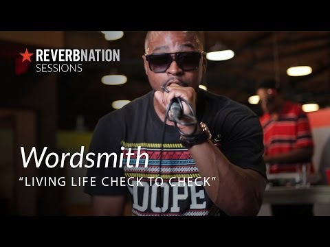 ReverbNation Sessions | Wordsmith | Living Life Check to Check