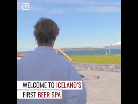 THIS IS ICELAND'S FIRST BEER SPA