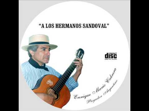 """Enrique Mario Cabrera - CD:""""A los Hermanos Sandoval"""" - Milonga Presentandome"""