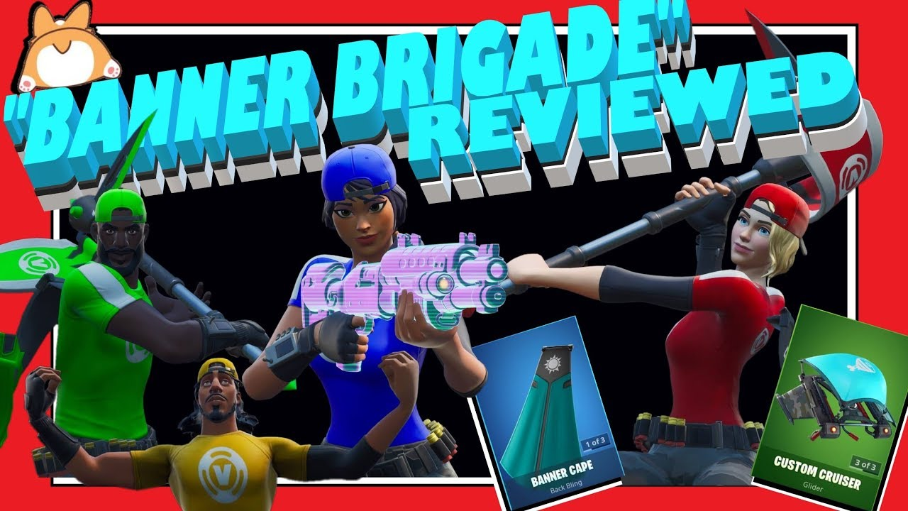 "Complete Honest Review: Fortnite ""BANNER BRIGADE"" Skins + ""BANNER CAPE"" Back Bling + COMBOS + MORE!"