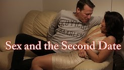 Sex and the Second Date