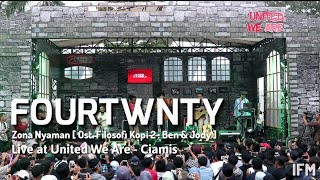 Fourtwnty - Zona Nyaman [ Ost Filosofi Kopi 2 : Ben & Jody ] at SuperMusic.id||United We Are||Ciamis