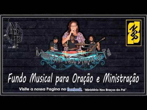 Fundo Musical Oração, Ministração 2016 NBP 2
