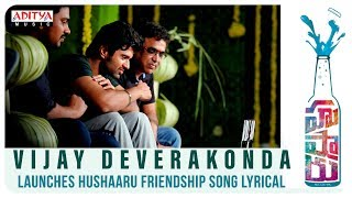 Vijay Deverakonda Launches Hushaaru Friendship Song  || Hushaaru Songs