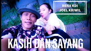 Rena Kdi Feat Joel Kriwil Kasih dan sayang.mp3