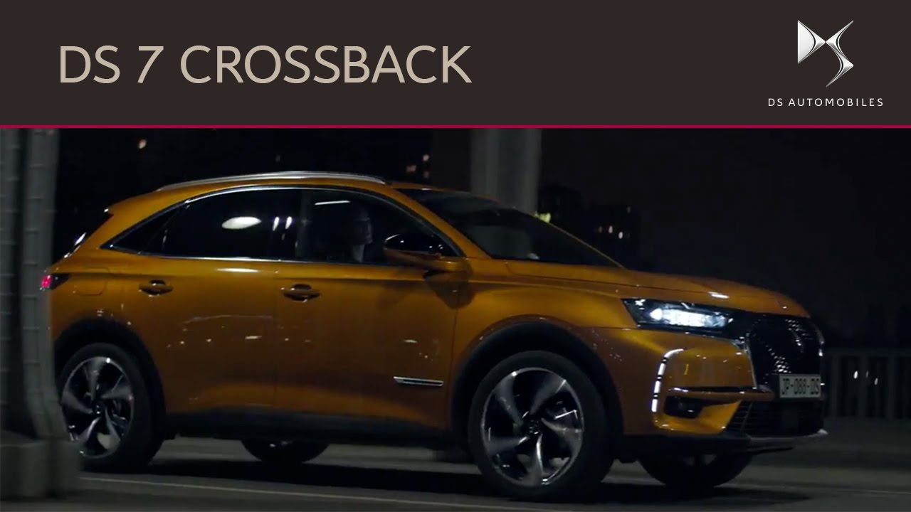 DS 7 CROSSBACK  Discover the new SUV from DS Automobiles  YouTube