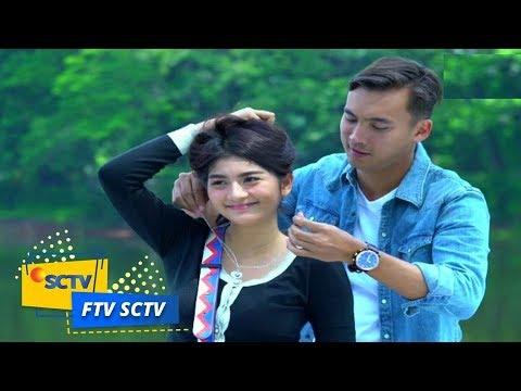FTV SCTV - Cinta Lama Tak Pernah Basi