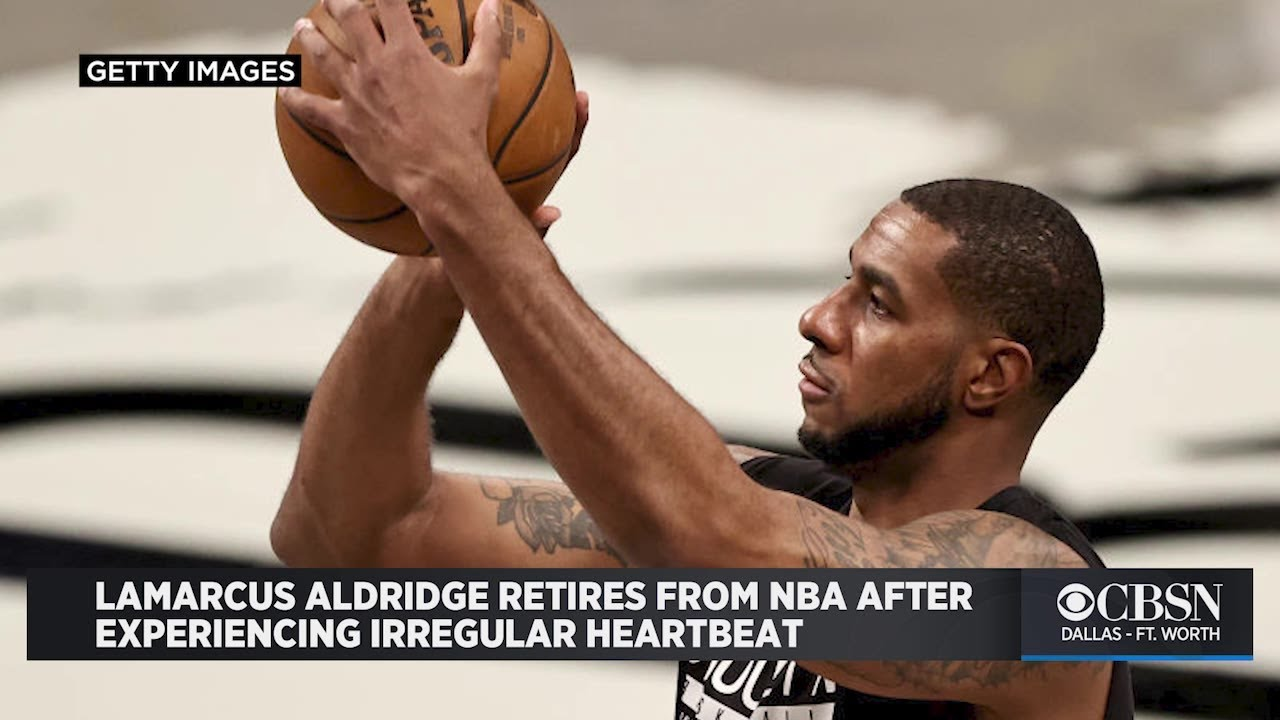 Nets' LaMarcus Aldridge retires from basketball due to irregular ...