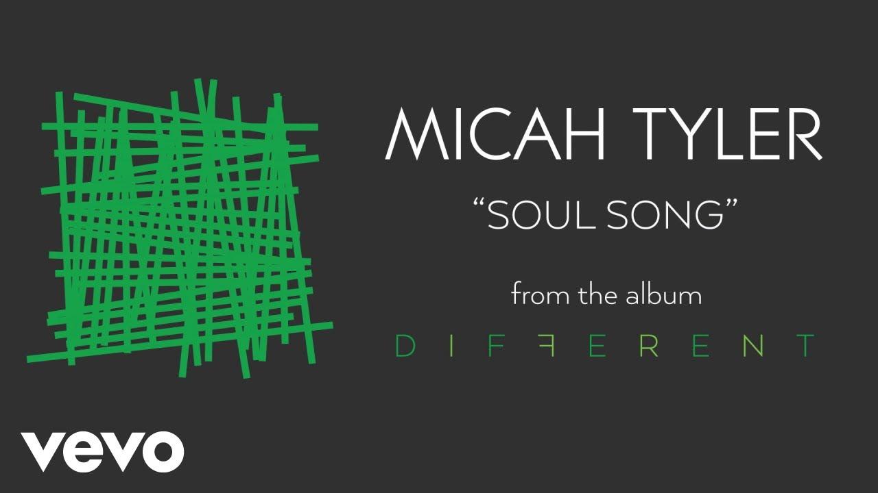Micah Tyler - Soul Song (Audio)