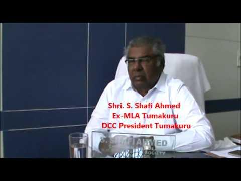 Shri. S.  Shafi Ahmed (Part 2) (Ex MLA Tumakuru & DCC President)