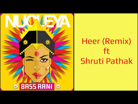 Nucleya - Heer (Dirty Dewarist Remix) | Bass Rani | Official Audio