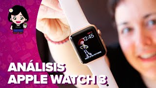 APPLE WATCH SERIES 3 | Review - Análisis | En español
