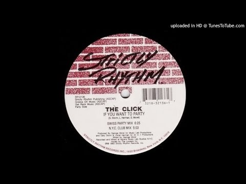The Click~If You Want To Party [Swiss Party Mix]