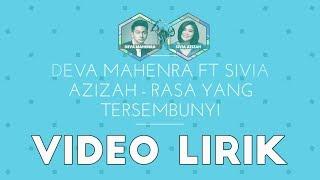 Deva Mahenra Feat Sivia Azizah - Rasa Yang Tersembunyi