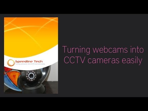 How to turn webcams into CCTV cameras for viewing over the internet