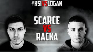 Scarce VS. Racka - FULL FIGHT #KSIvsLogan