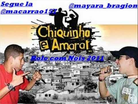 MC CHIQUINHO E AMARAL VAI DA ROLE COM NOIS ♫ (DJ MARQUINHOS)