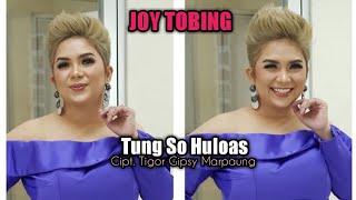Joy Tobing - Tung So Hu loas
