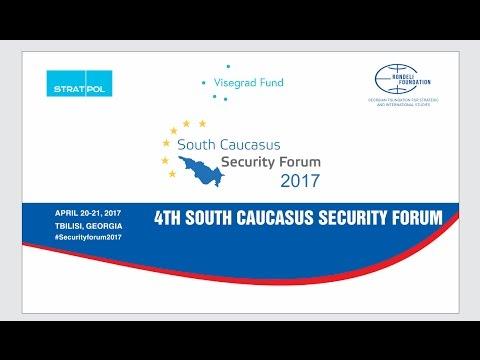 LIVE: 4th South Caucasus Security Forum 2017