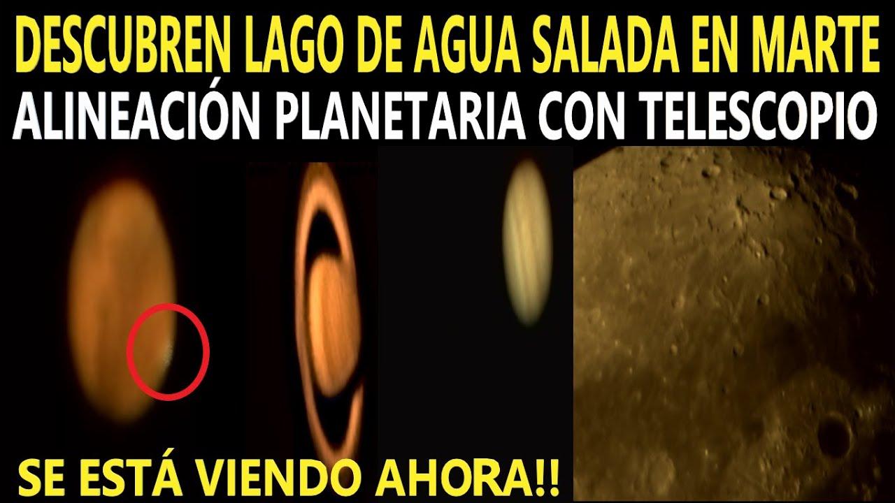 DESCUBREN LAGO DE AGUA SALADA EN MARTE / SE ESTÁ VIENDO AHORA POR TELESCOPIO MARTE JÚPITER SATURNO
