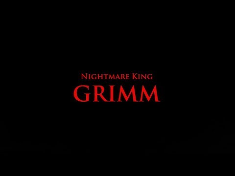 How to defeat Nightmare king grimm?