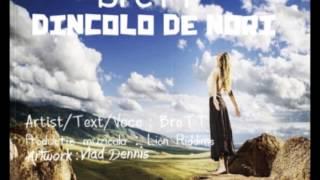 Brett - Dincolo de nori (Prod.Lion Riddims)