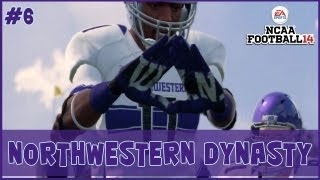 NCAA Football 14 | Northwestern Dynasty [Episode 6]
