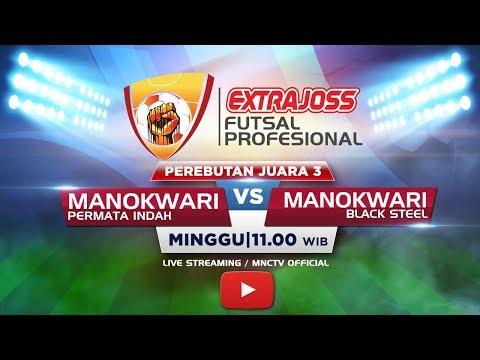 PERMATA INDAH (MANOKWARI) VS BLACK STEEL (MANOKWARI) -  Extra Joss Futsal Profesional 2018