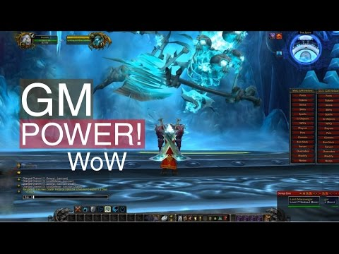 WoW GM Power! (cataclysm 4.0.6)