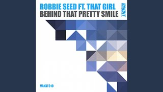 Behind That Pretty Smile (feat. That Girl) (Extended)