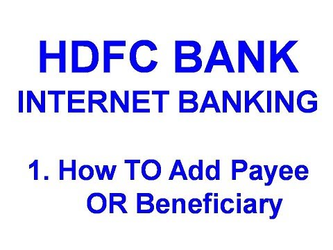 HDFC Internet Banking How to Add Payees
