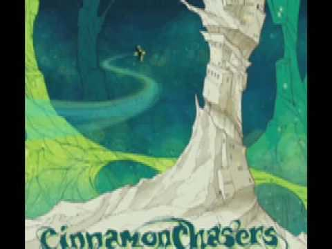 Cinnamon Chasers - Wishing For The Fire