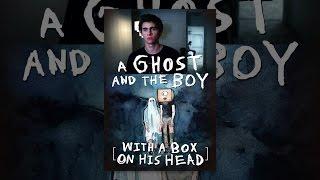 Een Spook en de Jongen met een Doos op Zijn Hoofd