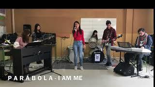 I AM ME - P A R Á B O L A