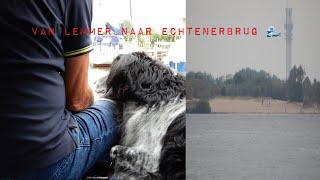 Van Lemmer naar Echtenerbrug#Tineke Talsma VAKANTIEVLOG 9