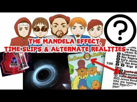 Episode 22: Mandela Effect, Time Slips and Alternate Realities