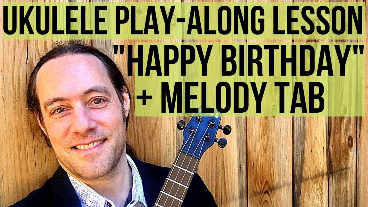 How to play Happy Birthday on Ukulele (Rock n Roll Style, Melody Tab & Chords on Screen)