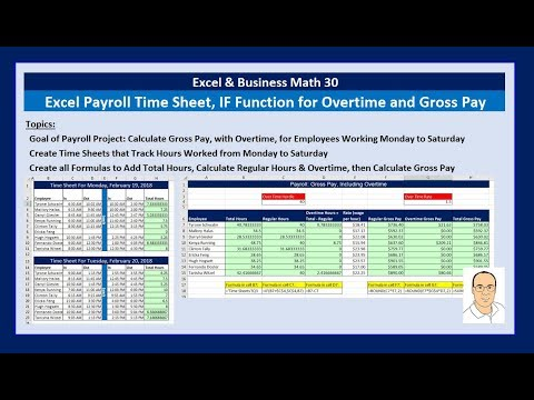 Excel & Business Math 30: Payroll Time Sheets, IF Function, Sheet Reference  for Overtime & Gross Pay